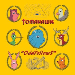Oddfellows by Tomahawk