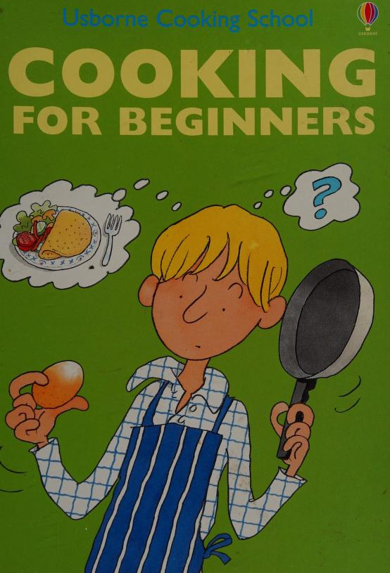 Cooking For Beginners (Cooking School) by Roz Roz Denny, Roz Denny, Fiona Watt