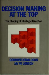 Cover of: Decision making at the top | Donaldson, Gordon